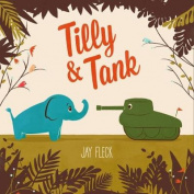 Tilly And Tank