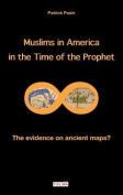 Muslims in America in the Time of the Prophet