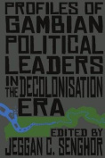 Profiles of Gambian Political Leaders in the Decolonisation Era