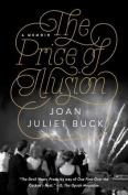 The Price of Illusion