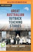 Great Australian Outback Teaching Stories [Audio]