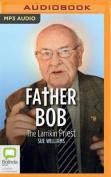 Father Bob [Audio]