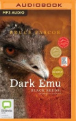 Dark Emu: Black Seeds [Audio]