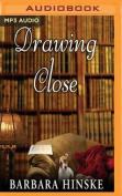Drawing Close (Rosemont Saga) [Audio]