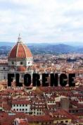 Florence: Travel Journal