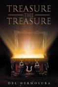 Treasure the Treasure