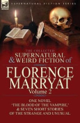 The Collected Supernatural and Weird Fiction of Florence Marryat