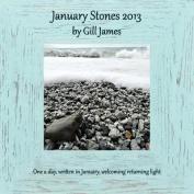 January Stones 2013