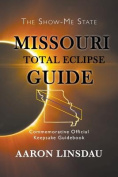 Missouri Total Eclipse Guide