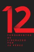 12 Fundamentos de Liderazgo [Spanish]