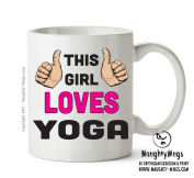 This Girl Loves Yoga – PRINTED GIFT MUG