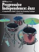 Modern Drummer Presents Progressive Independence