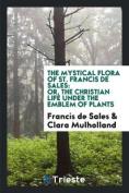 The Mystical Flora of St. Francis de Sales
