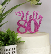 All About Details Pink Hello 80! Cake Topper