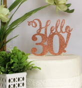 All About Details Copper Hello 30! Cake Topper
