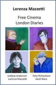 London Diaries/free Cinema
