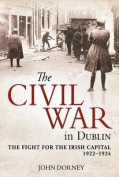 The Civil War in Dublin