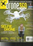 Drone 360 Magazine JANUARY / FEBRUARY, 2017 VOL. 2 ISSUE, 1 SELFIE DRONE