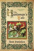 The Huntsman's Tale