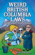 Weird British Columbia Laws