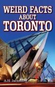 Weird Facts about Toronto