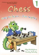 Chess: Easy to Learn - Fun to Play