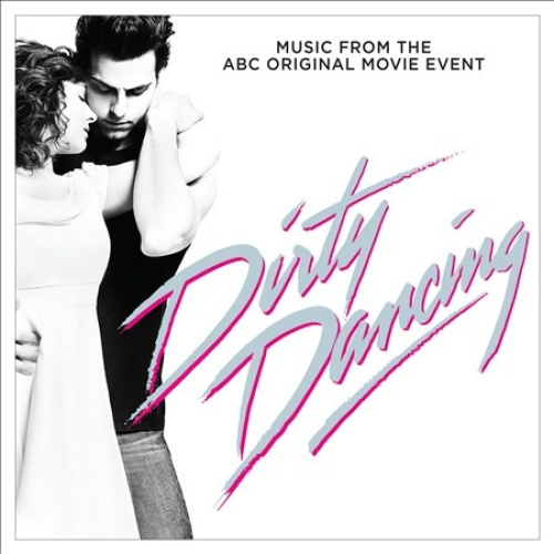 Dirty Dancing [Original Television Soundtrack] by Various Artists.