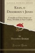 Kean, O Desorden y Jenio [Spanish]