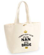 Nan of Bride, Nan of Bride Bag, Tote Bag, Nan of Bride Keepsake, Wedding Gift, Present, Nan of Bride, Nan of Bride Bag, Hen Do Gifts, Ideas For Nan of Bride, Keepsake