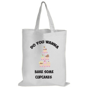 Do You Wanna Bake Some Cupcakes - Baking / Funny Gift Idea / Novelty Gift White Shopping / Tote Bag