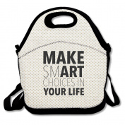 Make Smart Choices In Your Life Lunch Bag Adjustable Strap