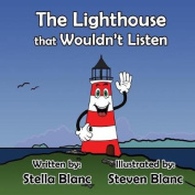 The Lighthouse That Wouldn't Listen