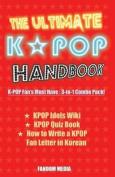 The Ultimate Kpop Handbook
