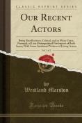 Our Recent Actors, Vol. 1 of 2