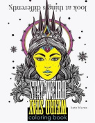 Stay Weird Coloring Book