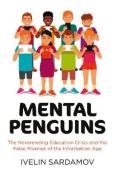 Mental Penguins