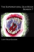 The Supernatural Quiz Book Season 7