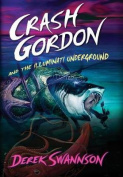 Crash Gordon and the Illuminati Underground