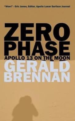 Zero Phase: Apollo 13 on the Moon (Altered Space)