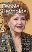 The Delaplaine Debbie Reynolds - His Essential Quotations