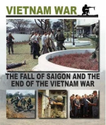 The Fall of Saigon and the End of the Vietnam War