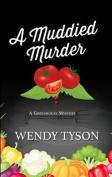A Muddied Murder  [Large Print]