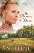 The Promise of Dawn  [Large Print]