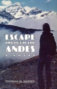 Escape Through the Andes