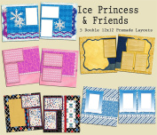 Ice Princess & Friends Scrapbook Kit - 5 Double Page Layouts