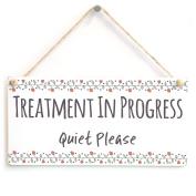 TREATMENT IN PROGRESS Quiet Please - Functional Do Not Disturb Notice Door Sign