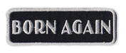 Motorcycle Jacket Embroidered Patch - Born Again, Religion, Jesus - Vest, Cut, Leathers - 7.6cm x 2.5cm