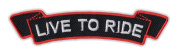 Motorcycle Jacket Embroidered Patch - Live To Ride (Black, Orange) - Vest, Cut, Leathers - 10cm x 2.5cm