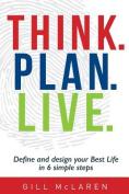 Think. Plan. Live.
