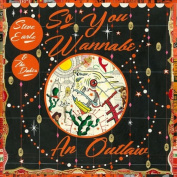 So You Wannabe an Outlaw [CD/DVD] [Slipcase] *